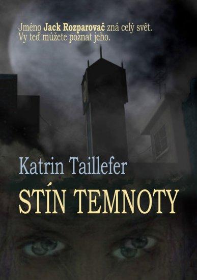 Katrin Taillefer - Síny Temnoty