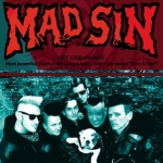 Mad Sin, Green Monster