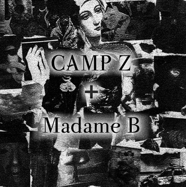 Madame-B--Camp-Z