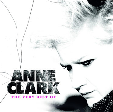 Anne Clark – The Very Best Of