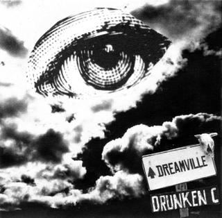 Drunken C – Dreamville
