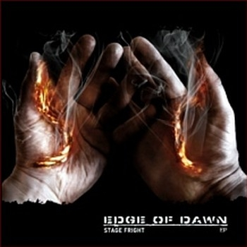 Edge of Dawn – Stage Fright