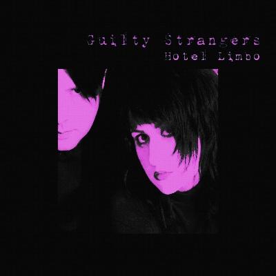 Guilty Strangers – Hotel Limbo