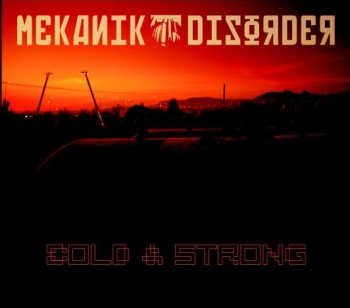 Mekanik Disorder - Cold and Strong