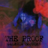 The Proof - Galeria Złudzeń