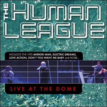 The Human League – Live At The Dome