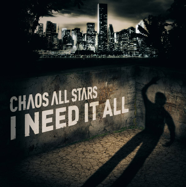 chaos_all_stars_-_i_need_it_all_cover_web