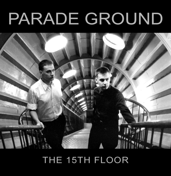 Parade Ground – The 15th Floor
