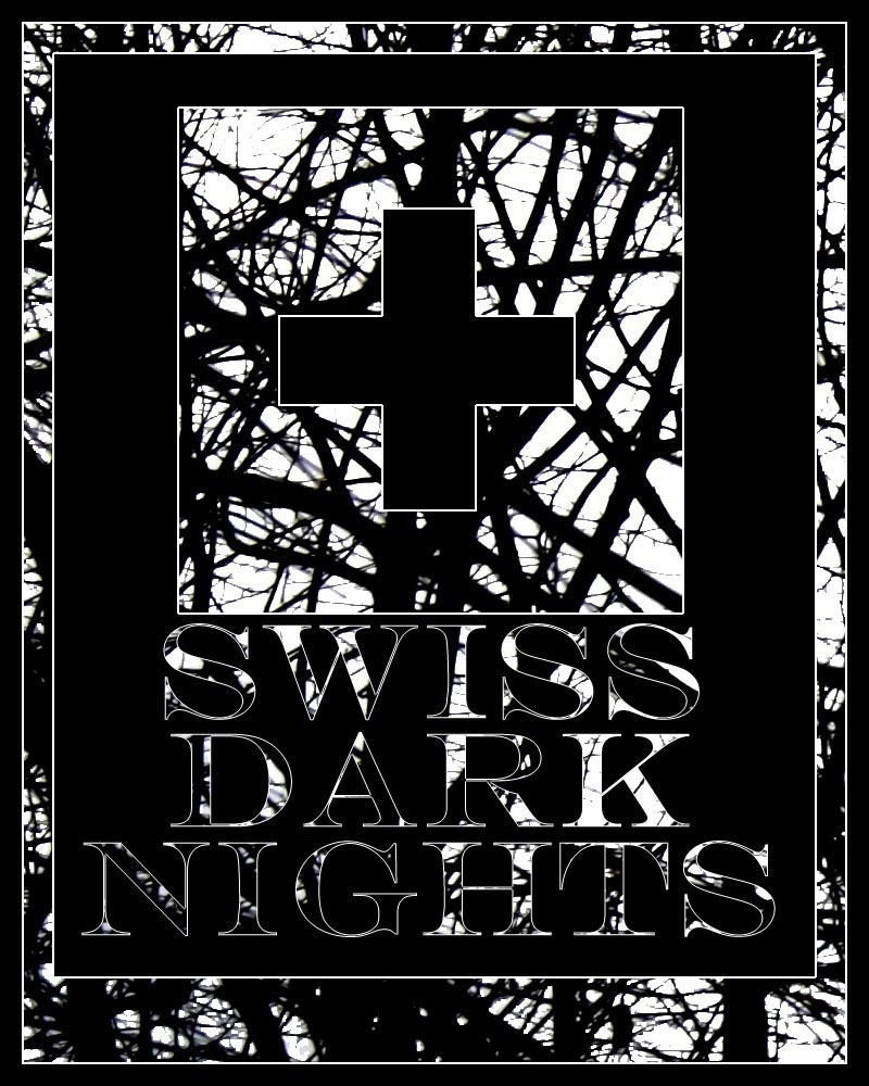 Swiss Dark Nights