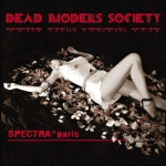 Spectra Paris Dead Models Society