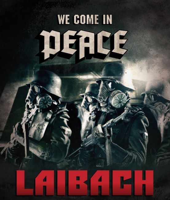 Laibach_-_We_Come_In_Peace