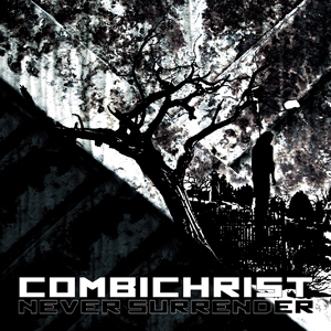 Combichrist-Never-Surrender