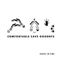 Comfortable-Cave-Goodbye