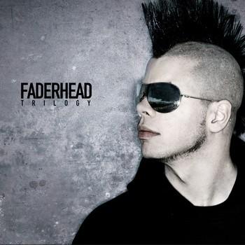 Faderhead-Trilogy