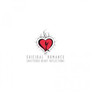 Suicidal_Romance_Shattered-Heart-Reflections