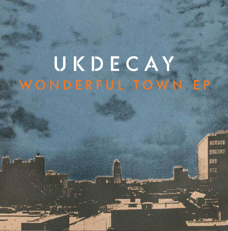 UK_Decay_-_wonderful_town_EP