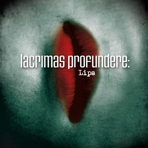 lacrimas_profundere_-_lips
