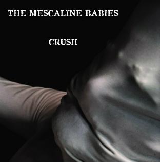mescaline_babies_-_cover_crush