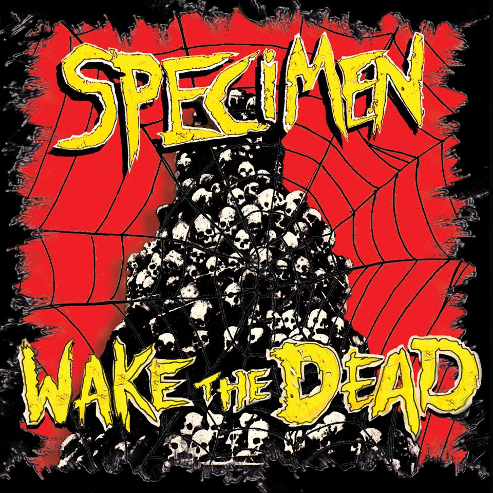 specimen_wake_the_dead
