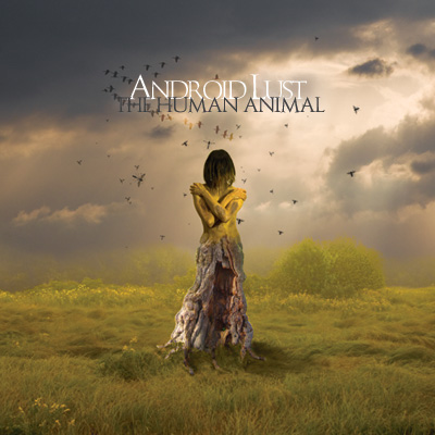 Android_Lust_-_The_Human_Animal