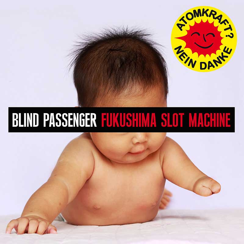 Blind_Passenger_-_Fukushima_Slot_Machine