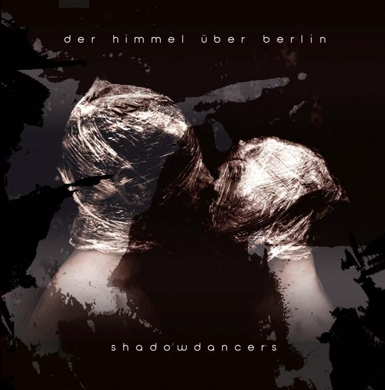 Der Himmel über Berlin - Shadowdancers