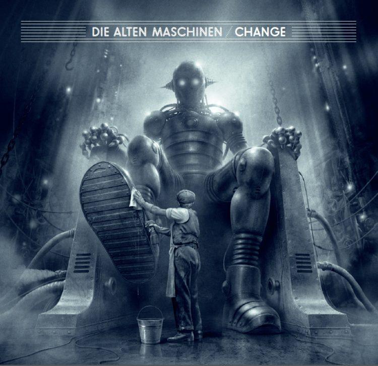 Die Alten Maschinen - Change
