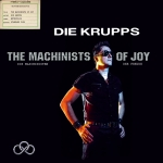 Die_Krupps_-_The_Machinists_Of_Joy_crop