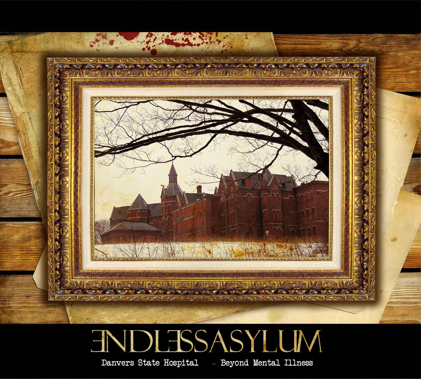 Endless_Asylum_-_Danvers_State_Hospital-Beyond_Mental_Illness_cover