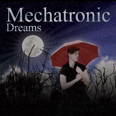 Mechatronic_-_Dreams
