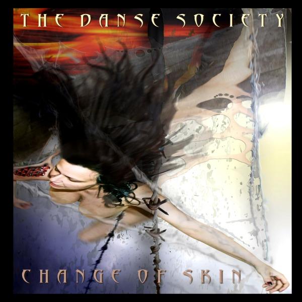 The_Danse_Society_-_Change_Of_Skin
