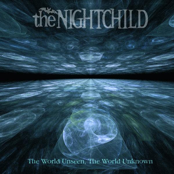 The_Nightchild__The_World_Unseen_The_World_Unknown
