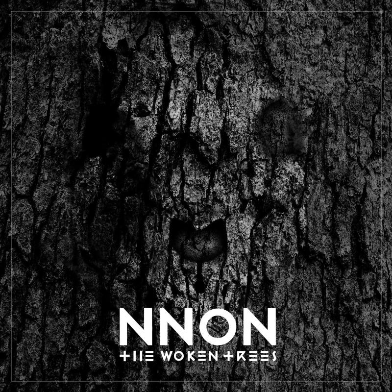 The Woken Trees – NNON