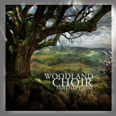 Woodland_Choir_-_Serenity_Rise