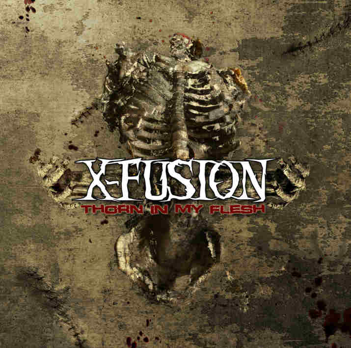 X-Fusion_-_Thorn_In_My_Flesh