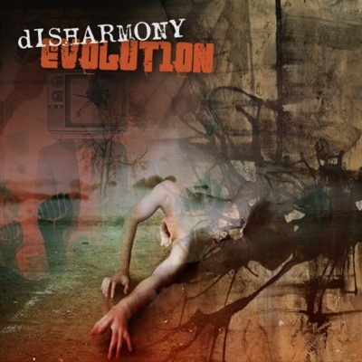 Disharmony Evolution