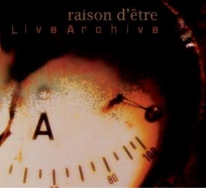 raison_detre_-_Live_Archive