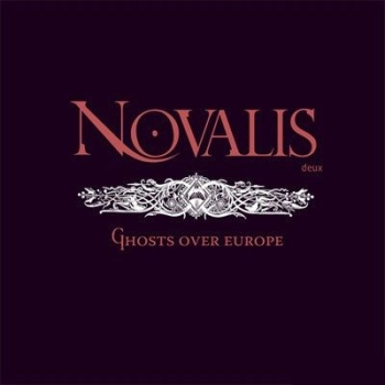 Novalis Deux - Ghosts Over Europe